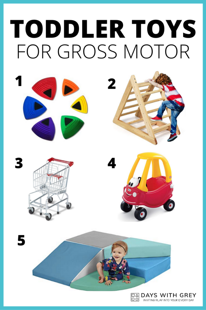 Toddler toys for gross motor