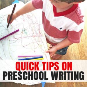 Quick Tips on Understanding Preschool Writing