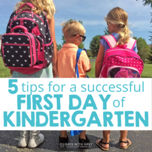 5 Tips Towards a Successful First Day of Kindergarten