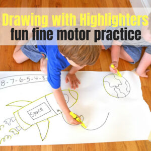Fine Motor Highlighter Drawings