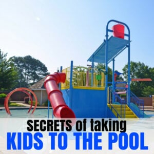 Secrets for Taking Kids to The Pool