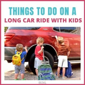 Things to Do on a Long Car Ride with Kids
