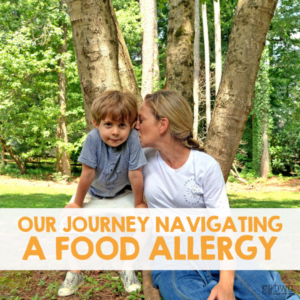 Our Journey Navigating a Food Allergy