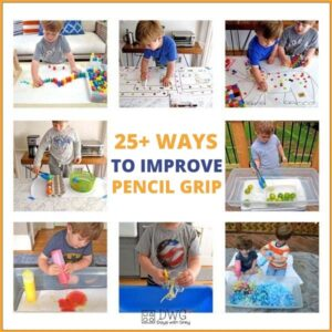 25+ Activities to Improve Pencil Grip